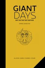 Giant Days, Not on the Test Edition: Vol 3, Spring Semester,