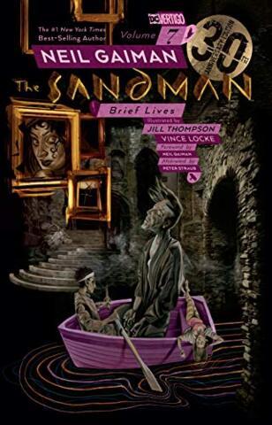 Sandman 30th Anniversary, Vol. 7: Brief Lives