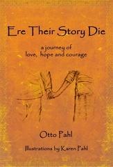 Ere Their Story Die