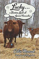 Lucky, a Bovine look at Genius Humanities