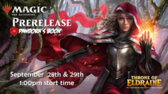 SEPT 28 - Throne of Eldraine Prerelease