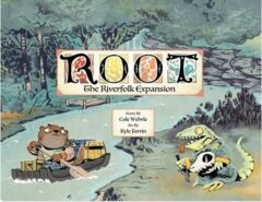 Root: The Riverside Expansion