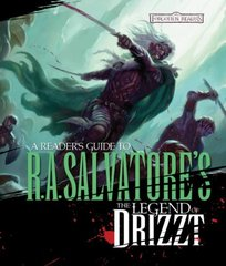 A Reader's Guide to R.A.Salvatore's The Legend of Drizzt