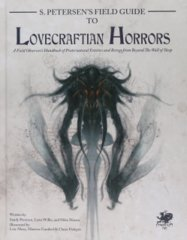 Call of Cthulhu: Peterson's Field Guide to Lovecraftian Horrors