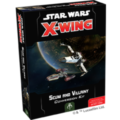Pre-Order X-Wing 2nd Ed: Scum and Villainy Conversion Kit