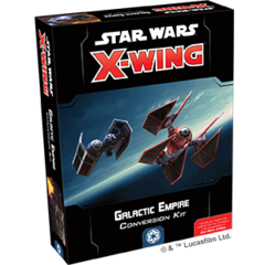 Pre-Order X-Wing 2nd Ed: Galactic Empire Conversion Kit