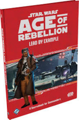 Lead by Example - Age of Rebellion (Star Wars)