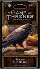 Taking the Black - Chapter Pack (A Game Of Thrones) - 2nd Ed