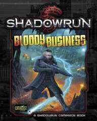 Shadowrun 5E Bloody Business