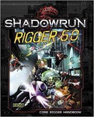 Shadowrun 5E Rigger 5.0