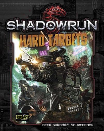 Shadowrun 5E Hard Targets Campaign Book