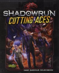Shadowrun 5E: Cutting Aces