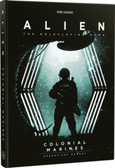 Alien RPG: Colonial Marines Operations Manual