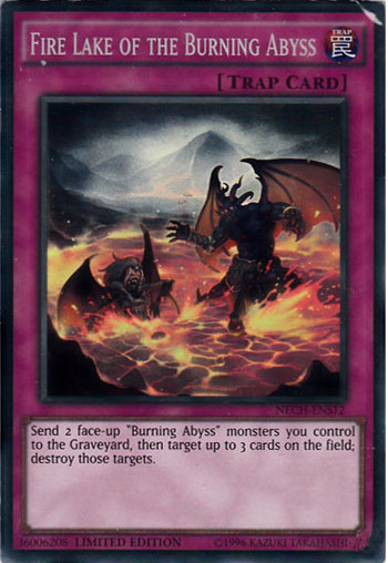 Fire Lake of the Burning Abyss - NECH-ENS12 - Super Rare - Limited Edition