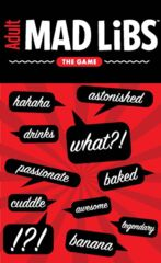 Adult Mad Libs The Game