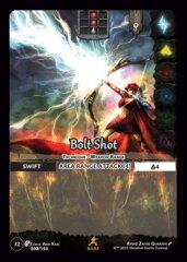 Bolt Shot