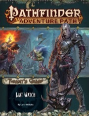 Pathfinder 141 Tyrant's Grasp: Last Watch (Part 3 of 6)