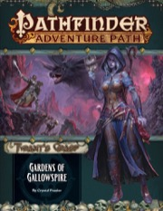 Pathfinder 142 Tyrants Grasp: Gardens of Gallowspire (Part 4 of 6)