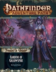 Pathfinder 142 Tyrant's Grasp: Gardens of Gallowspire (Part 4 of 6)