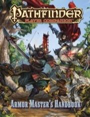 Pathfinder Player Companion: Armor Master's Handbook
