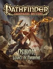 Pathfinder Campaign Setting: Osiron, Legacy of Pharaohs