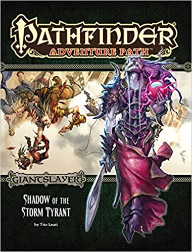 Pathfinder 96 Giantslayer: Shadow of the Storm (Part 6 of 6)