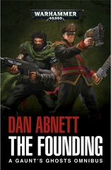 Gaunts Ghost: The Founding