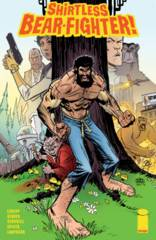 SHIRTLESS BEAR-FIGHTER #1 (OF 5) CVR A ROBINSON (MR)