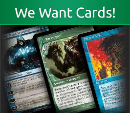 We Want Cards!