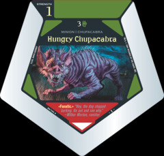 Hungry Chupacabra