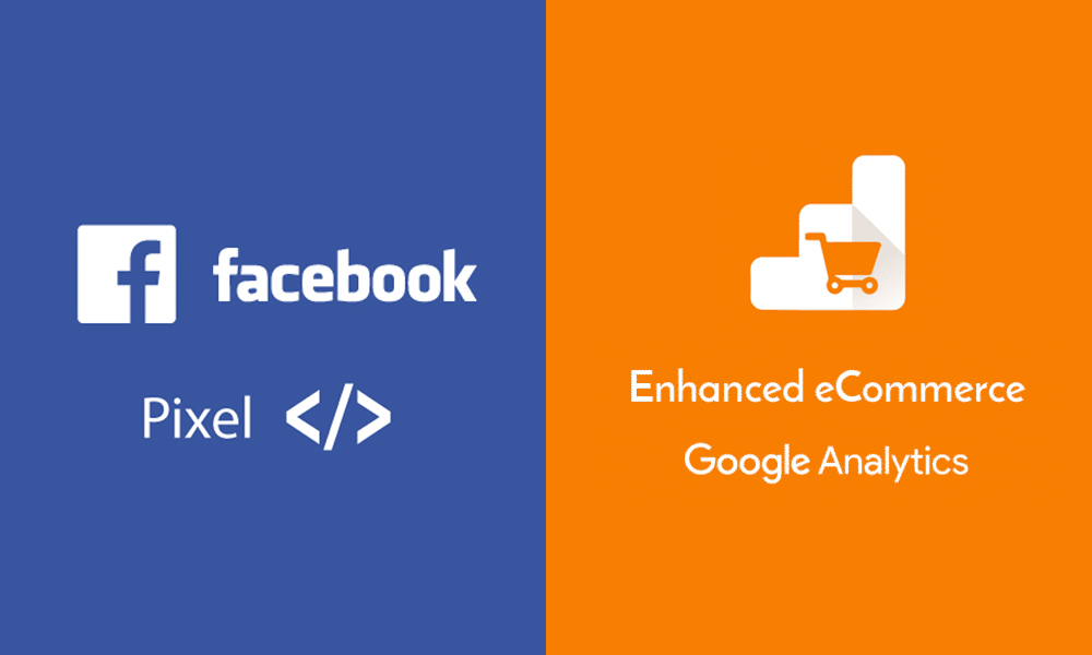 Google Analytics Enhanced Ecommerce and Facebook Pixel