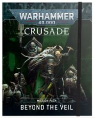 Crusade Mission Pack: Beyond the Veil