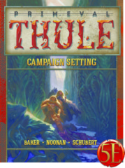 Primeval Thule Campaign Setting