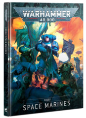 Warhammer 40k Codex: Space Marines 9th Edition