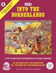 D&D Into the Borderlands : A Fifth Edition Conversion & Classic Homage