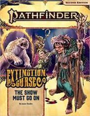 Pathfinder RPG: Adventure Path - Extinction Curse Part 1 - The Show Must Go On
