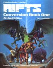 Rifts Conversion Book One  - Revised Edition