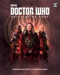 Dr Who Rpg: The Gamemaster's Companion