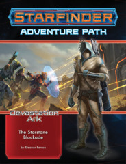 Starfinder RPG: Adventure Path - Devastation Ark Part 2 - The Starstone Blockade