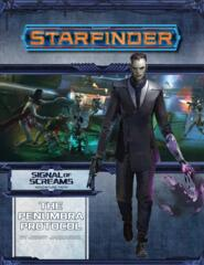 Starfinder RPG: Adventure Path - Signal of Screams 2 - The Penumbra Protocol