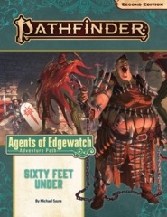 Pathfinder RPG: Adventure Path - Agents of Edgewatch Part 2 - Sixty Feet Under (P2)