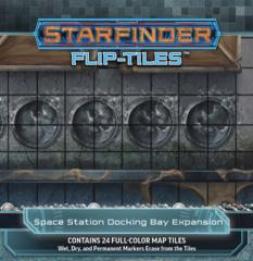 Starfinder RPG: Flip-Tiles Space Station Docking Bay Expansion