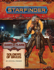 Starfinder RPG: Adventure Path - Dawn of Flame 2 - Soldiers of Brass