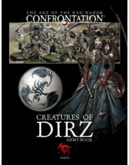 The Age of the Rag'narok Confrontation - Creatures of Dirz