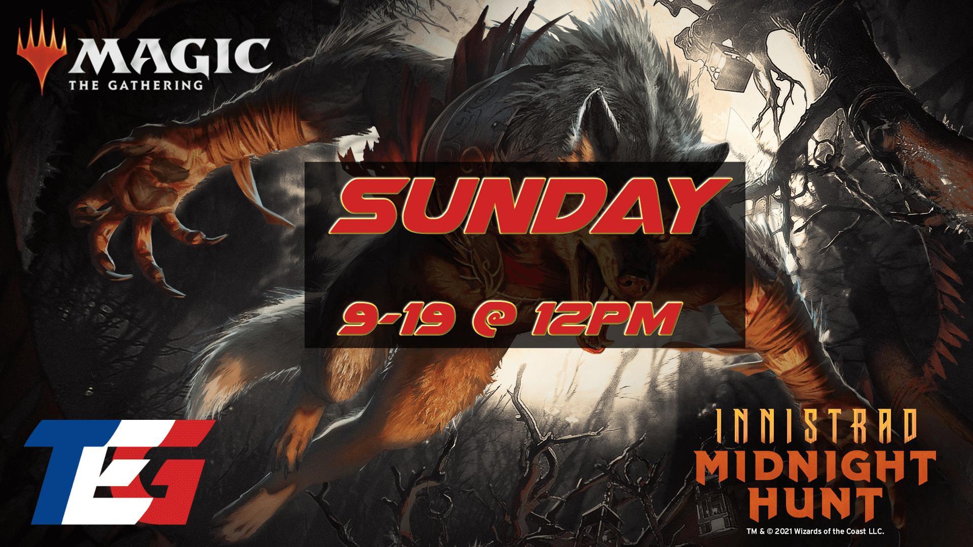 Sunday 9/19 - Innistrad: Midnight Hunt Prerelease 12PM