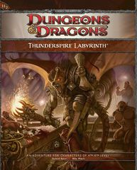 D&D Fourth Edition: Thunderspire Labyrinth
