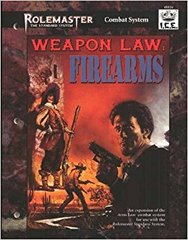 Rolemaster - Weapon Law: Firearms