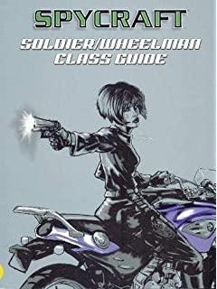 Spycraft: Soldier/ Wheelman Class Guide