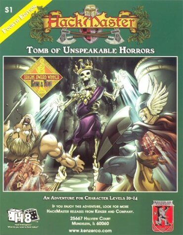HackMaster: Tomb of Unspeakable Horros