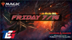 Friday 7/16 Adventures in the Forgotten Realm Prerelease 6PM